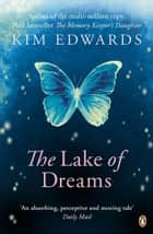 The Lake of Dreams ebook by