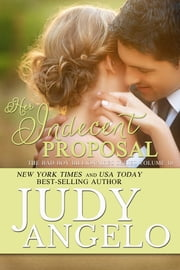 Her Indecent Proposal - Contemporary Romantic Comedy ebook by Judy Angelo