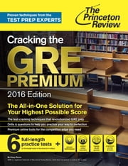 Cracking the GRE Premium Edition with 6 Practice Tests, 2016 ebook by Princeton Review