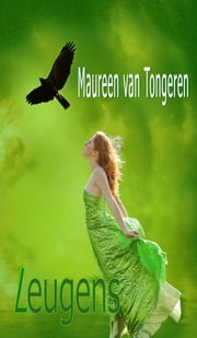 Leugens ebook by Maureen Van Tongeren