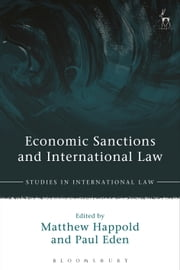 Economic Sanctions and International Law ebook by