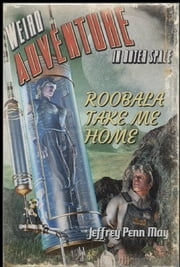 Roobala Take Me Home ebook by Jeffrey Penn May
