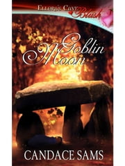 Goblin Moon ebook by Candace Sams