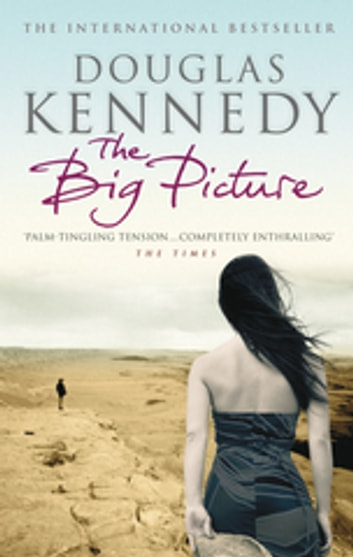 The Big Picture ebook by Douglas Kennedy