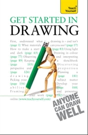 Get Started in Drawing: Teach Yourself ebook by Robin Capon
