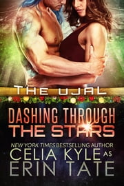 Dashing Through the Stars ebook by Erin Tate,Celia Kyle