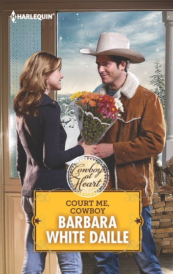 Court Me, Cowboy ebook by Barbara White Daille