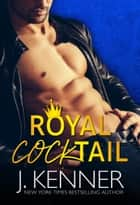 Royal Cocktail ebook by