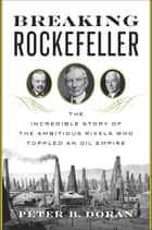 Breaking Rockefeller ebook by Peter B. Doran