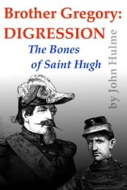 Brother Gregory: Digression ebook by John Hulme