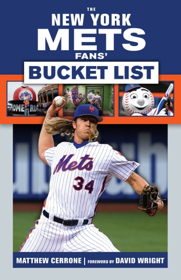 New York Mets Fans' Bucket List ebook by Matthew Cerrone,David Wright