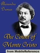 The Count Of Monte Cristo (Mobi Classics) ebook by Alexandre Dumas