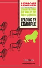 Leading by Example ebook by Fifty Lessons