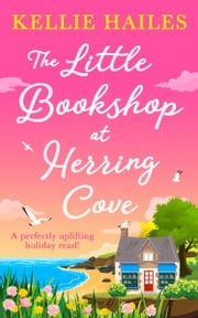 The Little Bookshop at Herring Cove ebook by Kellie Hailes