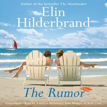 The Rumor - A Novel audiobook by Elin Hilderbrand