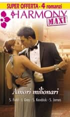 Amori milionari ebook by Sandra Field, India Grey, Sharon Kendrick,...