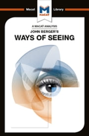 John Berger's Ways of Seeing eBook by Emmanouil Kalkanis