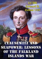 Clausewitz and seapower lessons of the falkland islands war ebook clausewitz and seapower lessons of the falkland islands war fandeluxe Ebook collections