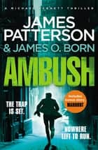 Ambush - (Michael Bennett 11). Ruthless killers are closing in on Michael Bennett ebook by James Patterson