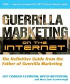 Guerrilla Marketing on the Internet ebook by Jay Levinson,Mitch Meyerson,Mary Eule Scarborough