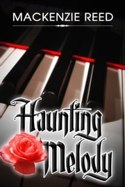 Haunting Melody ebook by MacKenzie Reed