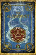 The Alchemyst - Book 1 eBook by Michael Scott