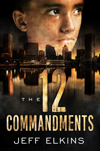 The Twelve Commandments ebook by Jeff Elkins