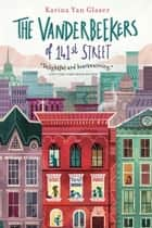 The Vanderbeekers of 141st Street eBook by Karina Yan Glaser
