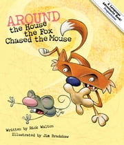 Around the House, The Fox Chased the Mouse ebook by Rick Walton