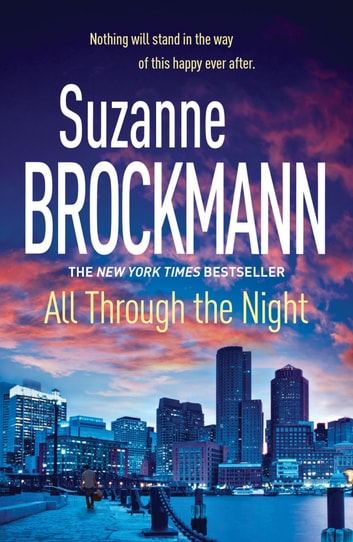 All Through the Night: Troubleshooters 12 - Troubleshooters 12 ebook by Suzanne Brockmann