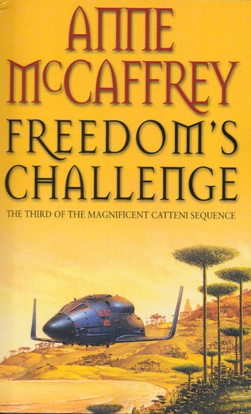 Freedom's Challenge - Fantasy ebook by Anne McCaffrey