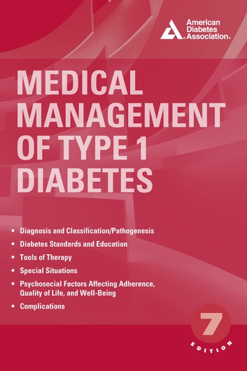 Medical Management of Type 1 Diabetes ebook by