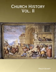 Church History Vol. II ebook by Philp Schaff