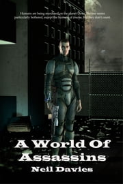 A World Of Assassins ebook by Neil Davies