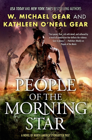People of the Morning Star - People of Cahokia ebook by Kathleen O'Neal Gear,W. Michael Gear