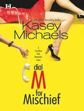 Dial M for Mischief ebook by Kasey Michaels