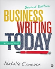 Business Writing Today - A Practical Guide ebook by Natalie C. Canavor
