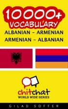 10000+ Vocabulary Albanian - Armenian ebook by Gilad Soffer