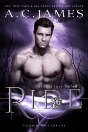 Ride: The Veil ebook by A.C. James