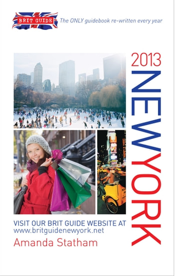 Brit Guide to New York 2013 ebook by Statham Amanda