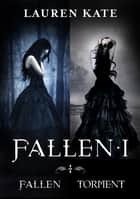 Fallen I - Fallen/Torment eBook by Lauren Kate