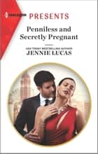 Penniless and Secretly Pregnant ebook by Jennie Lucas