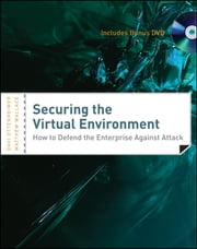 Securing the Virtual Environment - How to Defend the Enterprise Against Attack ebook by Davi Ottenheimer,Matthew Wallace