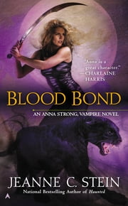Blood Bond ebook by Jeanne C. Stein