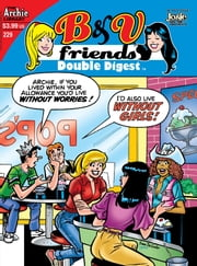 B&V Friends Double Digest #229 ebook by Various
