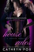 House Rules ebook by Cathryn Fox