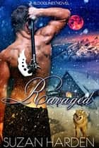 Ravaged ebook by Suzan Harden