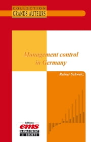Management control in Germany ebook by Rainer Schwarz