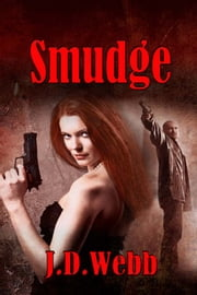 Smudge ebook by J. D. Webb