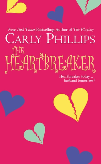 The Heartbreaker ebook by Carly Phillips